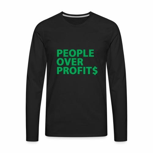 People Over Profits - Men's Premium Long Sleeve T-Shirt
