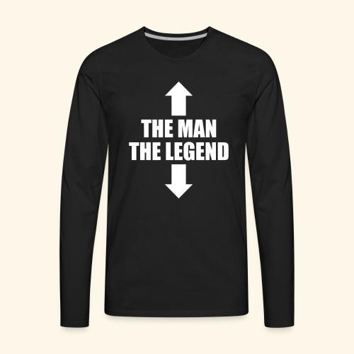 THE MAN THE LEGEND - Men's Premium Long Sleeve T-Shirt