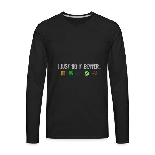 All sporrs better - Men's Premium Long Sleeve T-Shirt