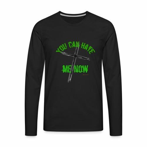 Hate Me - Men's Premium Long Sleeve T-Shirt