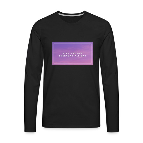 Slay the day merch - Men's Premium Long Sleeve T-Shirt