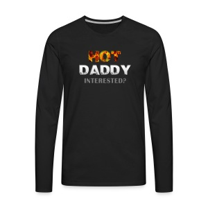 Hot Daddy on Fire - Men's Premium Long Sleeve T-Shirt
