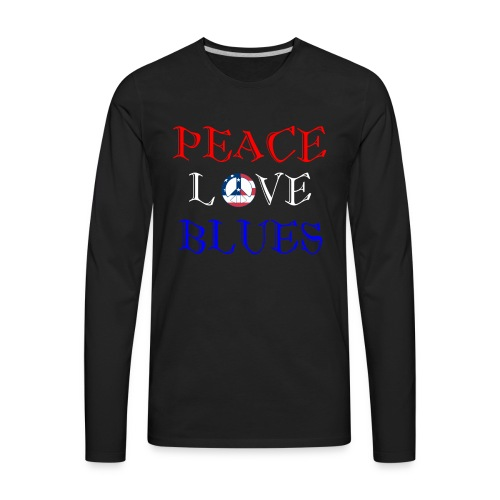 Peace, Love and Blues - Men's Premium Long Sleeve T-Shirt
