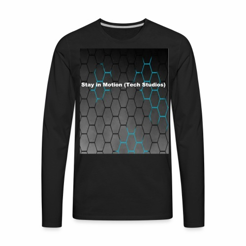 Stay in Motion Shirt - Men's Premium Long Sleeve T-Shirt