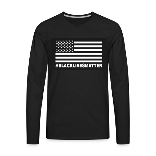 Black Lives Matter Apparel - Men's Premium Long Sleeve T-Shirt