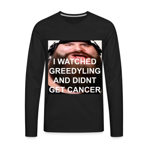 I Watched GreedyLing - Men's Premium Long Sleeve T-Shirt