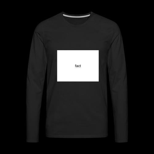 fact - Men's Premium Long Sleeve T-Shirt