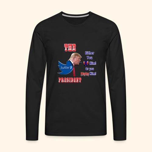 8D HATE TrumpTwitterBird - Men's Premium Long Sleeve T-Shirt