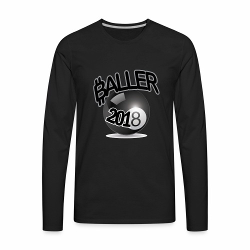 Only Ballers Can Wear This - Men's Premium Long Sleeve T-Shirt