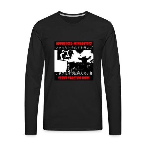 Oppressed MInoritiez Shirt - Men's Premium Long Sleeve T-Shirt
