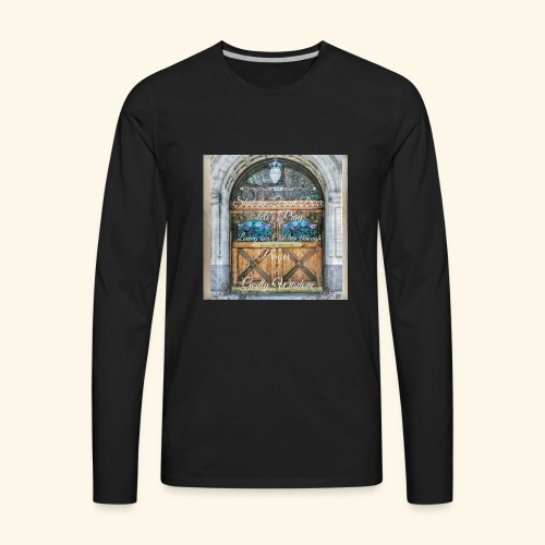 Shut the Front Door Let's Pray ! - Men's Premium Long Sleeve T-Shirt
