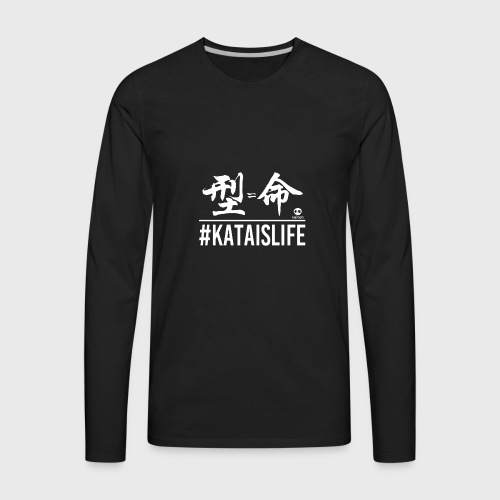 #kataislife - 型=命 - Fight Chops - Men's Premium Long Sleeve T-Shirt