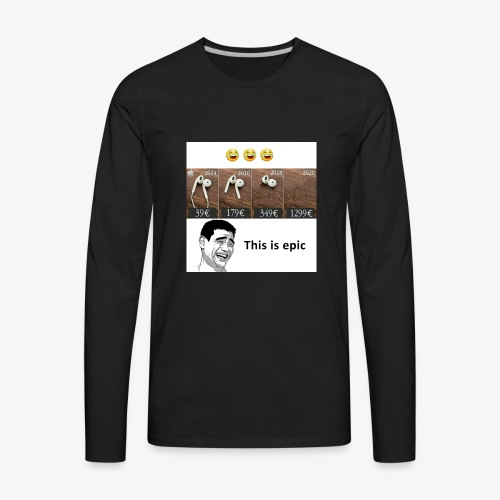 This is epic - Men's Premium Long Sleeve T-Shirt