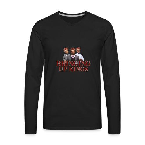 Bringing up kings - Men's Premium Long Sleeve T-Shirt