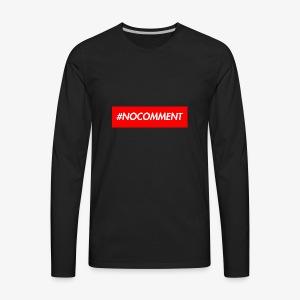 #NOCOMMENT - Men's Premium Long Sleeve T-Shirt