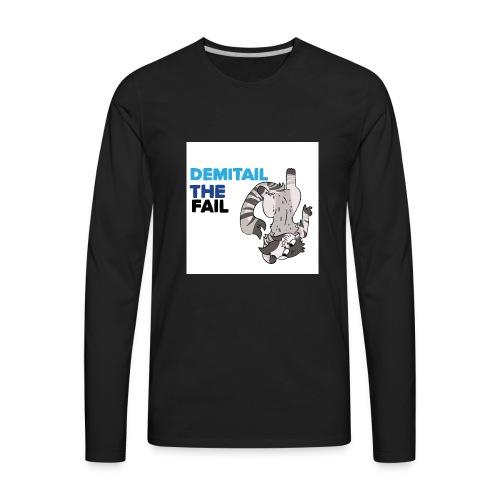 Demitail The FAIL - Men's Premium Long Sleeve T-Shirt