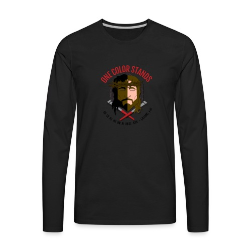One Color Stands - Men's Premium Long Sleeve T-Shirt