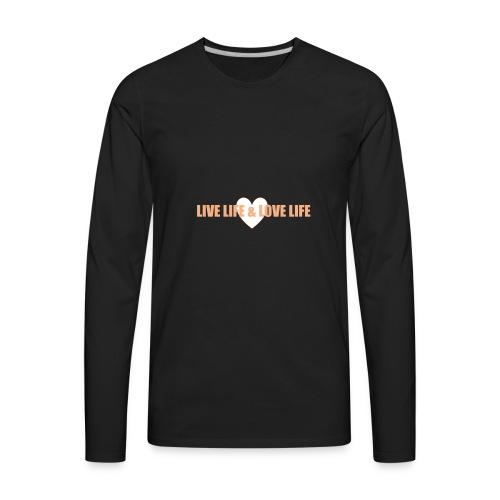livelife&lovelife - Men's Premium Long Sleeve T-Shirt