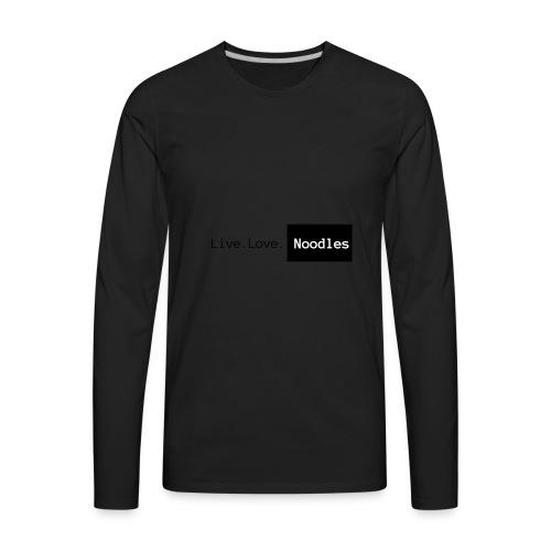 Live. Life. Noodles - Men's Premium Long Sleeve T-Shirt