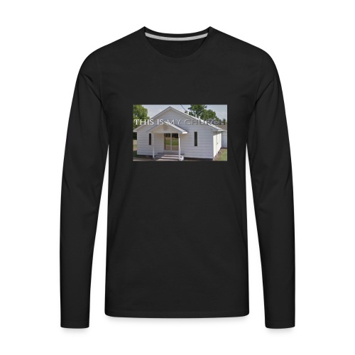 MY CHURCH - Men's Premium Long Sleeve T-Shirt