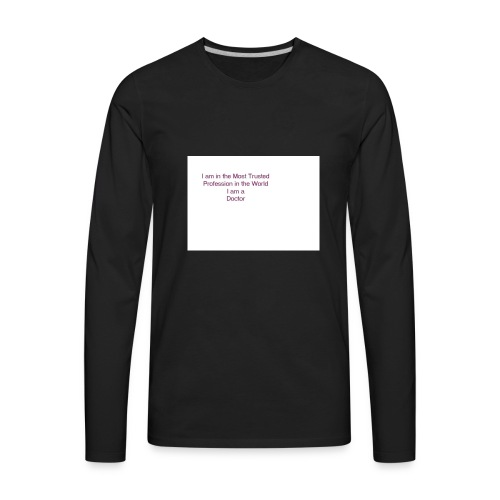 Doctor Ts - Men's Premium Long Sleeve T-Shirt