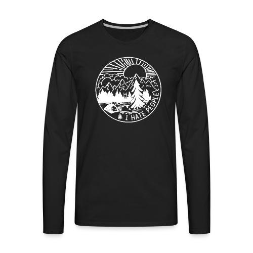 I Hate People - Men's Premium Long Sleeve T-Shirt