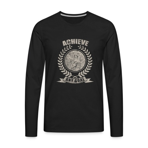 Achieve Any Goal Soccer Design - Men's Premium Long Sleeve T-Shirt