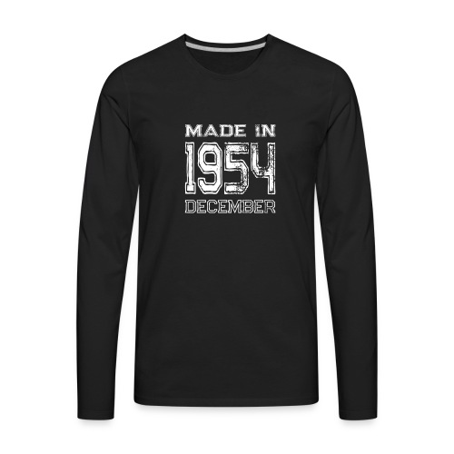 Birthday Celebration Made In December 1954 Birth Year - Men's Premium Long Sleeve T-Shirt