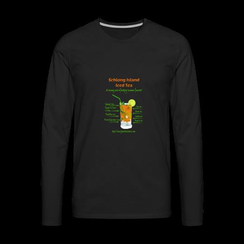 Schlong Island Iced Tea - Men's Premium Long Sleeve T-Shirt