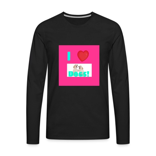 i love dogs - Men's Premium Long Sleeve T-Shirt