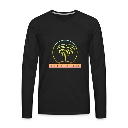 Stylin On The Island PNG - Men's Premium Long Sleeve T-Shirt