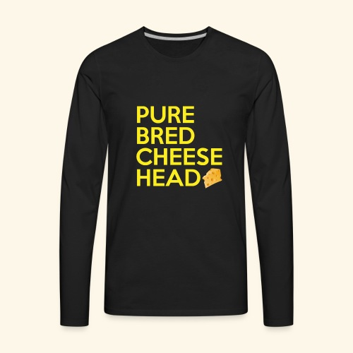 Pure Bred Cheese Head - Men's Premium Long Sleeve T-Shirt