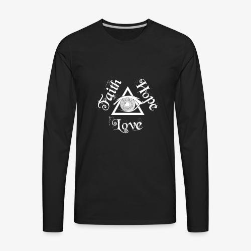 Faith Hope Love Eye of Providence Illuminati - Men's Premium Long Sleeve T-Shirt