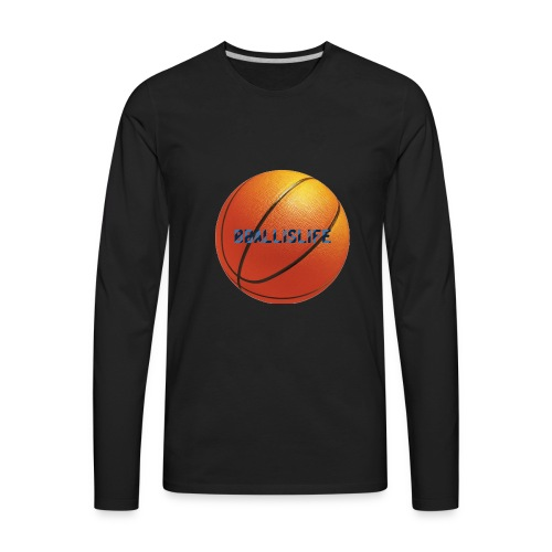 BBallislife - Men's Premium Long Sleeve T-Shirt