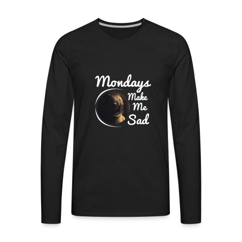 Sad Mondays - Men's Premium Long Sleeve T-Shirt