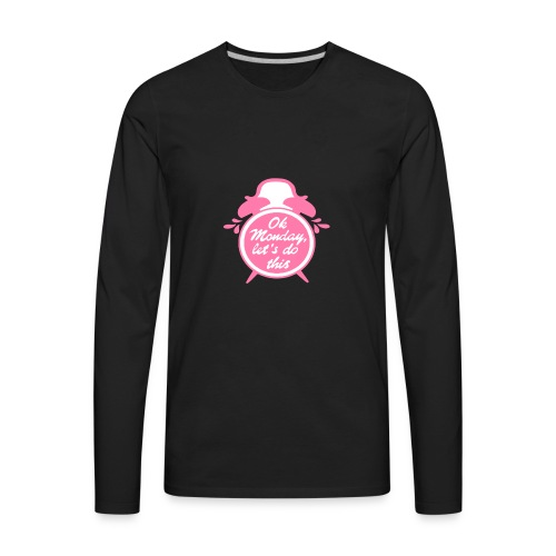 OK MONDAY CLOCK - Men's Premium Long Sleeve T-Shirt