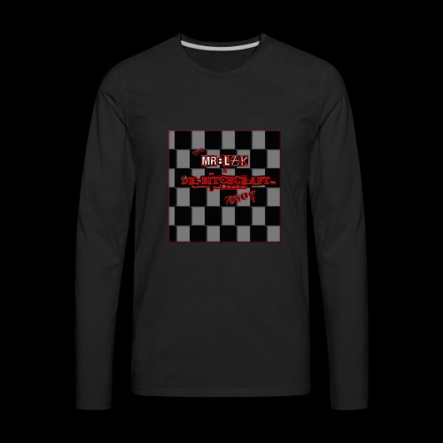 Mr blak & Dr Bitchcraft shirt - Men's Premium Long Sleeve T-Shirt