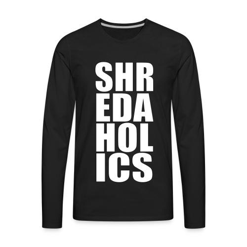 shred - Men's Premium Long Sleeve T-Shirt