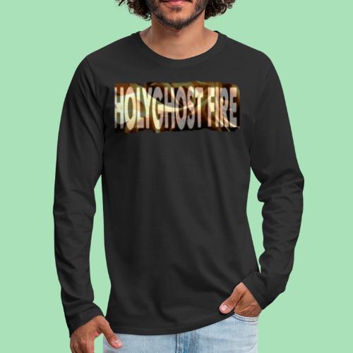 HOLYGHOST FIRE - Men's Premium Long Sleeve T-Shirt