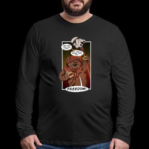 The Braveheart of Endor - Men's Premium Long Sleeve T-Shirt