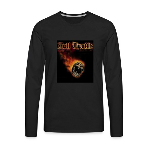 full throttle - Men's Premium Long Sleeve T-Shirt