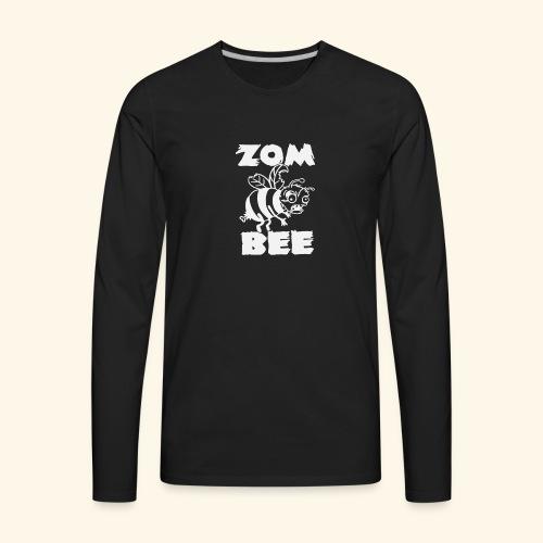Zombie Honey Bee Humour Funny - Men's Premium Long Sleeve T-Shirt