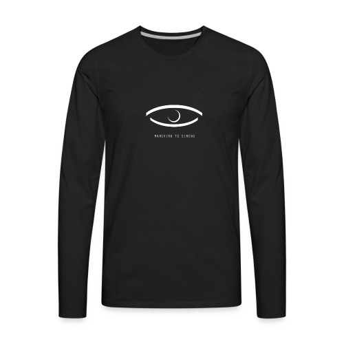 MARCHING TO SIRENS EYE - Men's Premium Long Sleeve T-Shirt