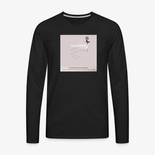 Dead students // Columbine - Men's Premium Long Sleeve T-Shirt