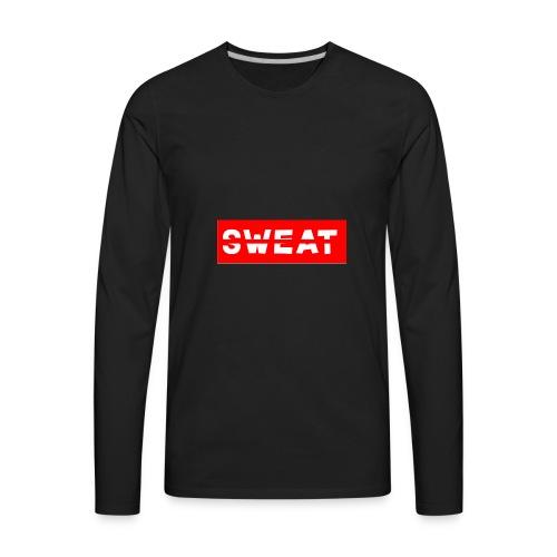 SWEAT - Men's Premium Long Sleeve T-Shirt