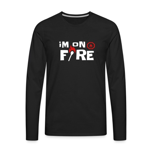 im on fire - Men's Premium Long Sleeve T-Shirt