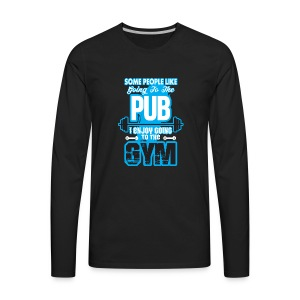 I Enjoy Going to the GYM - Men's Premium Long Sleeve T-Shirt