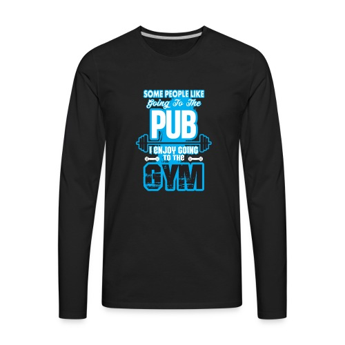 I Enjoy Going to the GYM - Men's Premium Long Sleeve T-Shirt