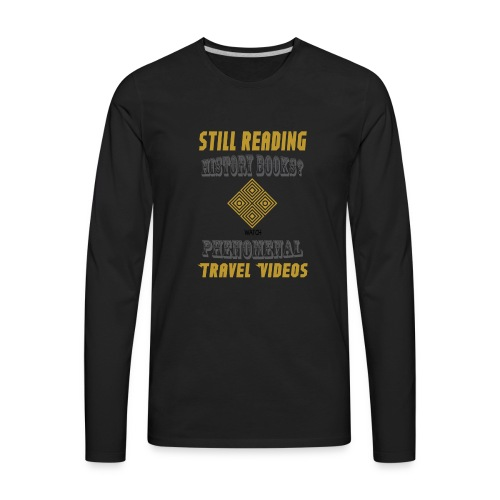 Phenomenal Travel Videos - Praveen Mohan - Men's Premium Long Sleeve T-Shirt