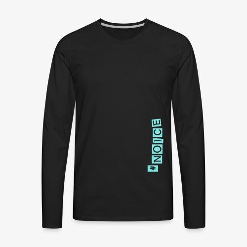 NOICE!! - Men's Premium Long Sleeve T-Shirt